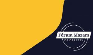 Fórum Mazar de Debate